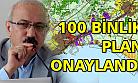 100 binlik imar planı onaylandı