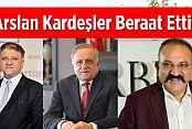 Arslan Kardeşlere Mahkemeden Beraat Kararı
