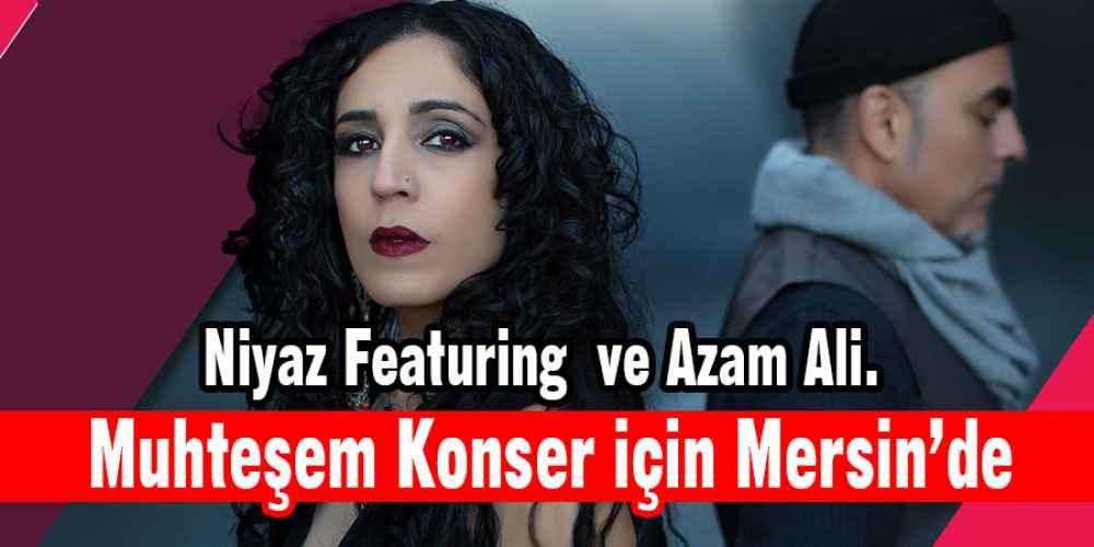 Niyaz Featuring Azam Ali. Mersin'de