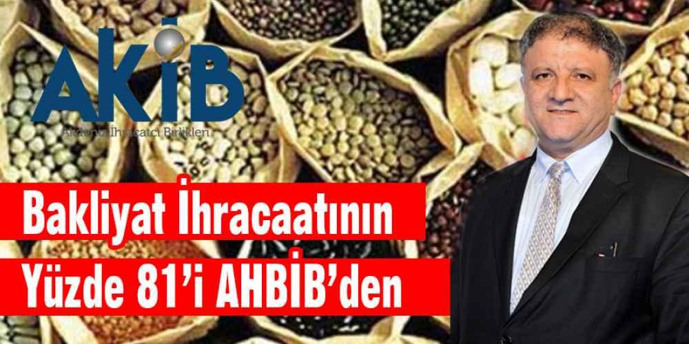 Bakliyat İhracatının Yüzde 81'i AHBİB'Ten