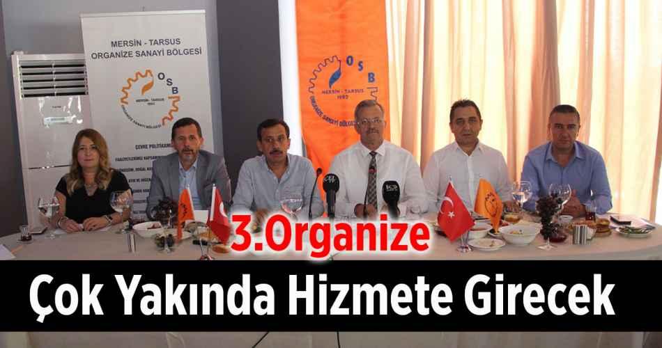 3. Organize Çok Yakında Hizmete Girecek