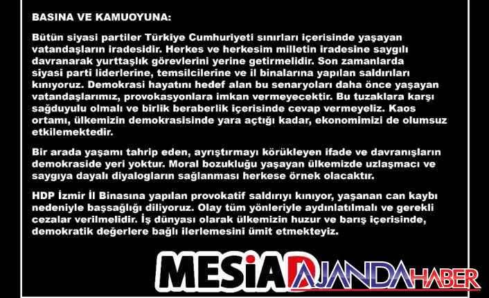 MESİAD HDP İzmir İl Binasına yapılan..