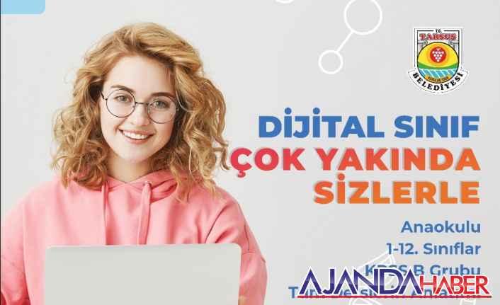 Tarsus'un Vizyon Projesi, Dijital Sınıf