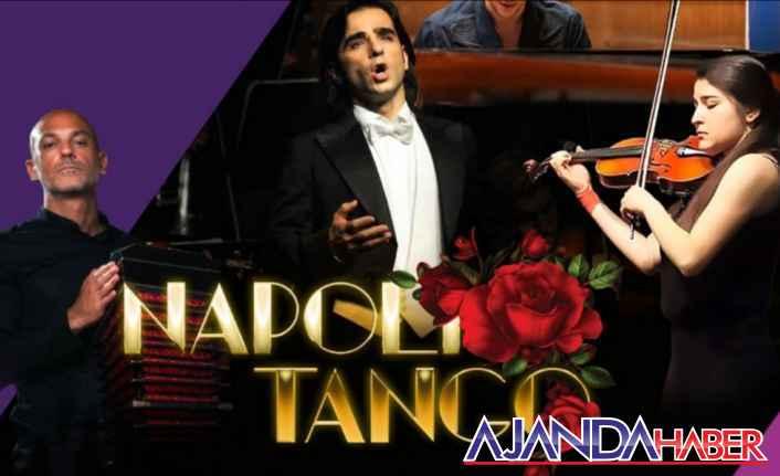 Napoli Tango BEZDÜZLER& KONSERİ