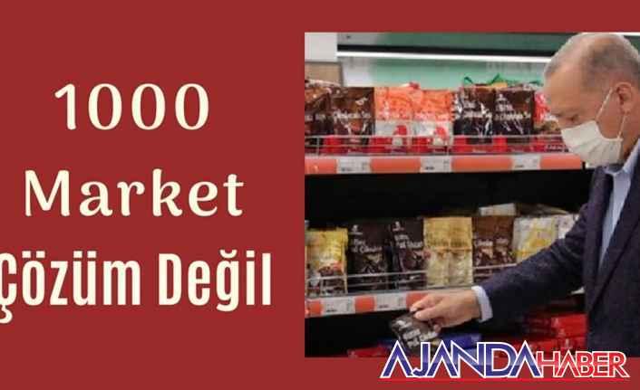 1000 Market Akıllıca Olmaz