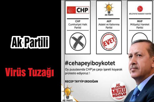 AK Partili seçmene virüs tuzağı