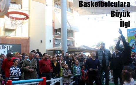 Basketbolculara Büyük İlgi