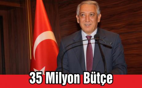 İl Genel Meclisi Bütçesi 35 Milyon