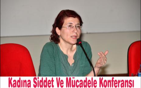 Kadına Şiddet Ve Mücadele Konferansı