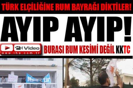 KKTC'de Türk elçiliğine Rum bayrağı!