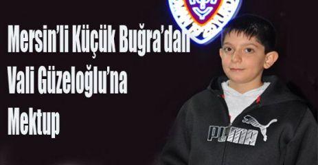 Mersin'li Küçük Buğra'dan Vali Güzeloğlu'na Mektup