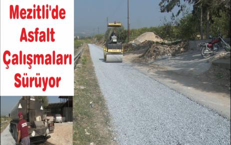 Mezitli'de Asfalt Çalışmaları Sürüyor