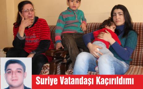 Suriye Vatandaşı Kaçırıldı mı?