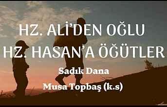 Hz. Ali'den Oğlu Hz. Hasan'a Öğütler