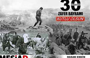 MESİAD Başkanı Hasan Engin 30 Ağustos