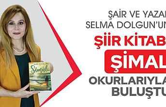 Selma Dolgun'un Şiir Kitabı 'Şimal' çıktı
