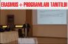 ERASMUS+ Programları Tanıtıldı