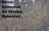 Roma Dönemine Ait Kalıntılar